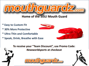 Mouthguardz Promo for New World Sports